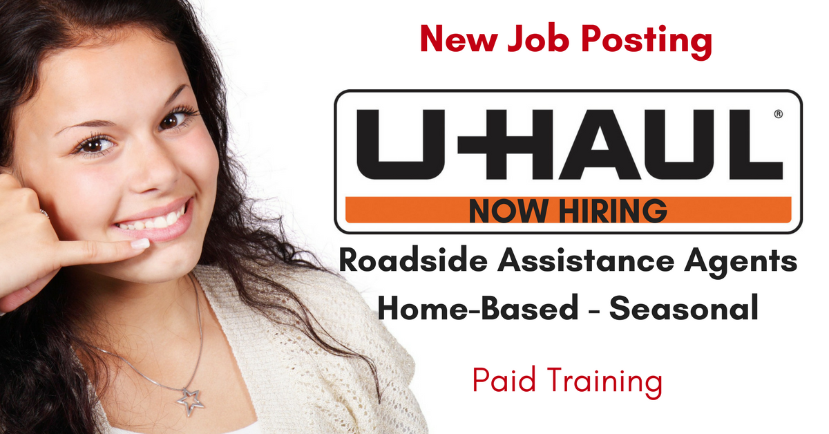 U-Haul Now Hiring Work from Home Seasonal Roadside Assistance ...