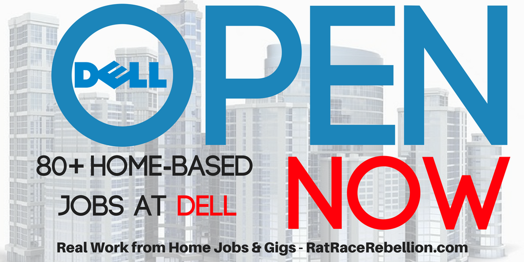 80 Home Based Jobs At Dell With Benefits Real Work From Home Jobs By Rat Race Rebellion