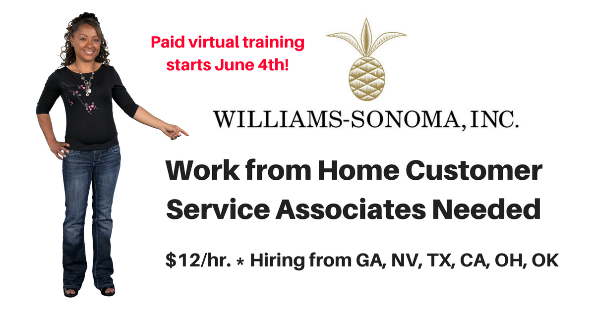new listing williams sonoma hiring more work from home customer service reps work from home. Black Bedroom Furniture Sets. Home Design Ideas
