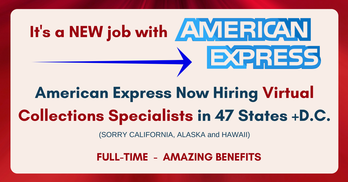 Attractive American Express Is Hiring Virtual Collections Specialists U2013 Amazing  Benefits!