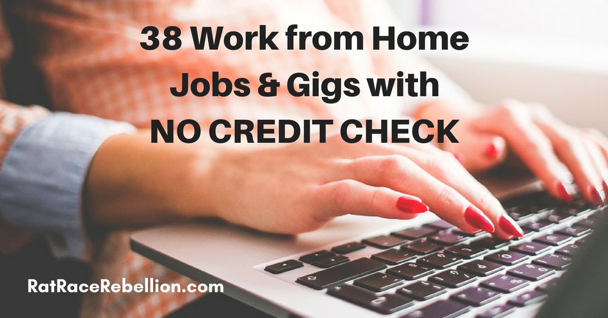 38 work from home jobs side gigs with no credit check real work 38 work from home jobs side gigs with no credit check m4hsunfo
