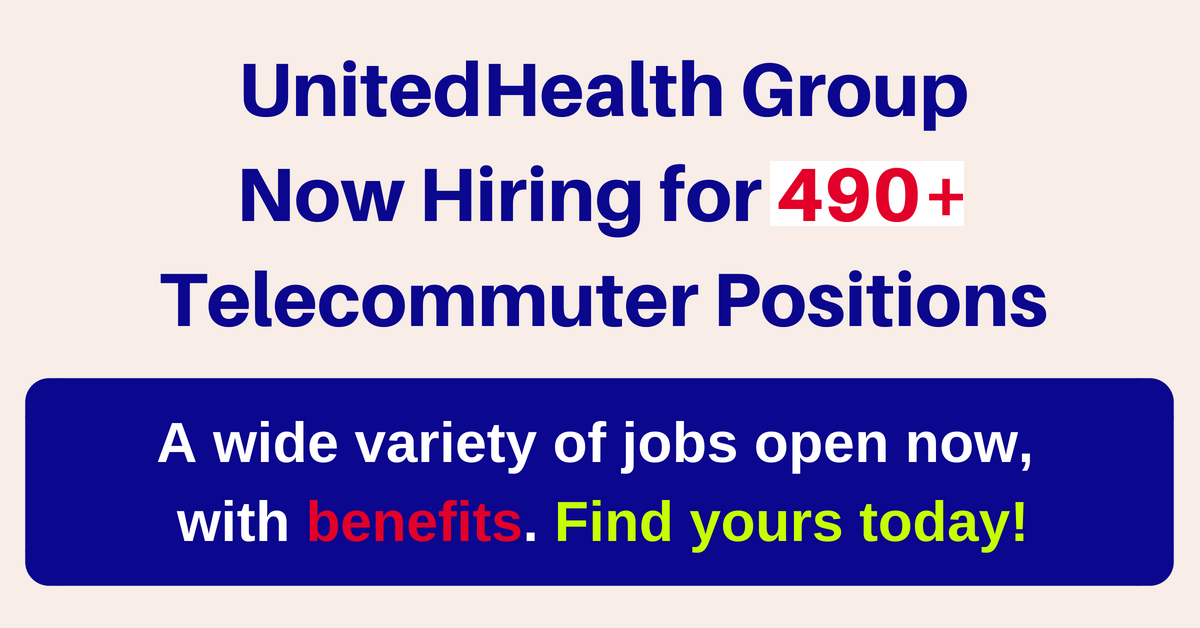 490 telecommuter jobs open now with unitedhealth group with benefits