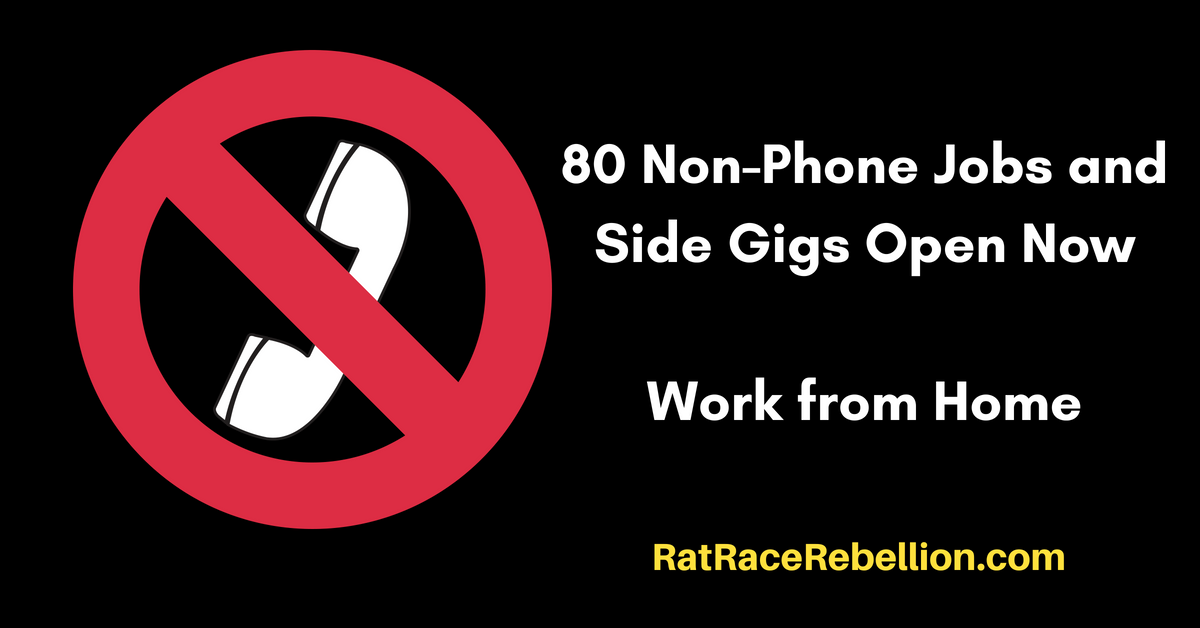 80 Non Phone Work From Home Jobs Side Gigs Open Now Real Work