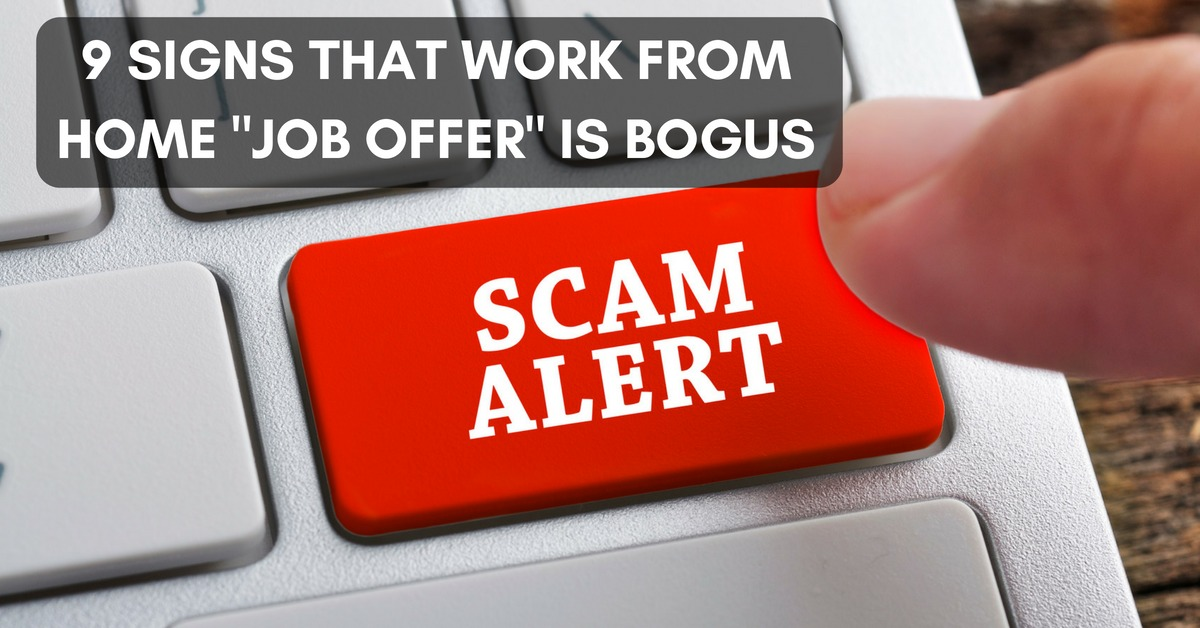 work from home job offers 9 signs that work from home quot job offer quot is a scam work 228