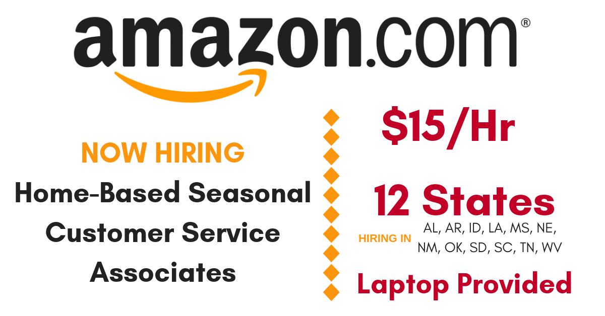 customer service work from home amazon 15 hr as a w h seasonal customer service associate with 7245