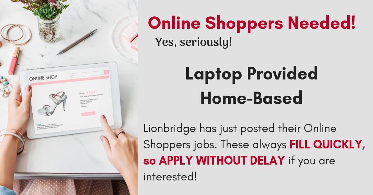 Lionbridge is Hiring Online Shoppers - Laptop Provided
