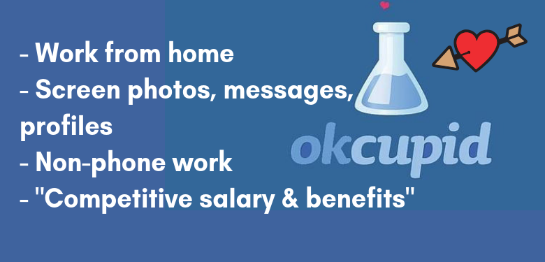 Work from Home for OkCupid - Non-Phone Job - Community Moderator