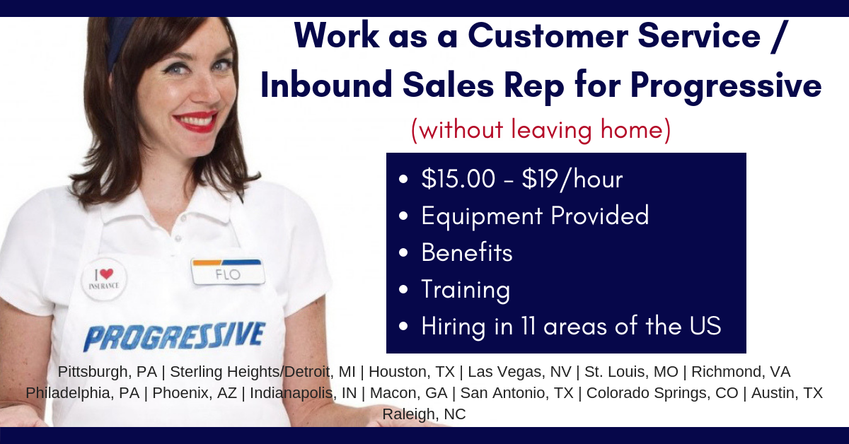 Work from Home for Progressive! $15-$19 for Inbound Sales