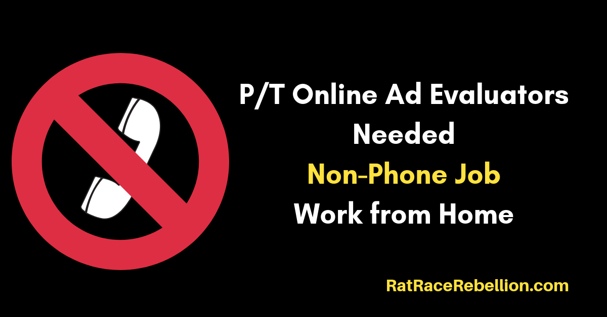 Work from Home Jobs - P/T Online Ad Evaluators Needed - Non