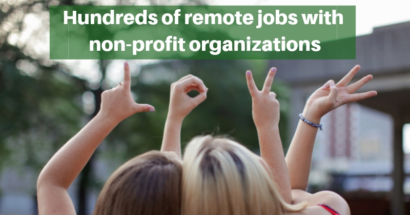 work from home non profit jobs hundreds of remote jobs with non profit organizations 5460
