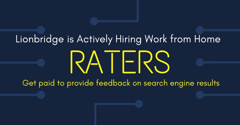 Work from Home as a Rater for Lionbridge - Non-Phone Roles - Work