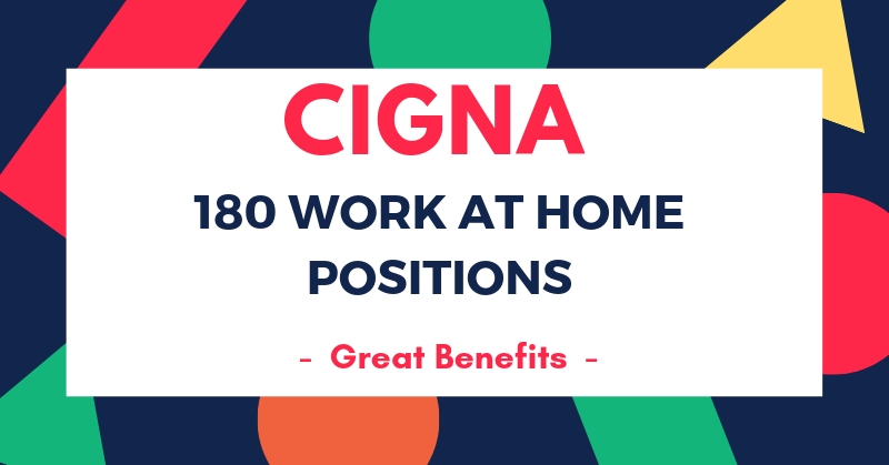 jobs available to work from home work from home for cigna 180 positions available now 1220