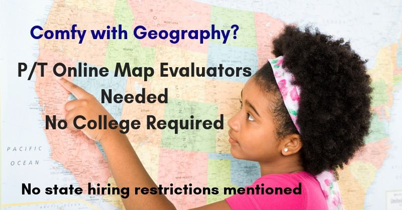 No College Required - P/T Online Map Evaluators Needed - Nationwide