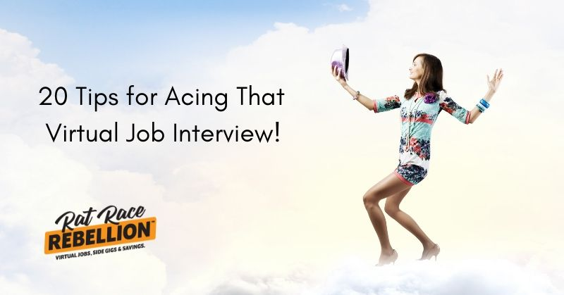 20 tips for acing your virtual job interview
