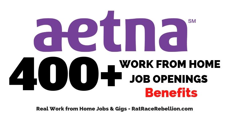 Work From Home For Aetna 400 Openings Available Now Work From Home Jobs By Rat Race Rebellion